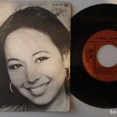 Discos de vinilo: YVONNE ELLIMAN / LOVE ME / SINGLE 7 INCH. Lote 179382998