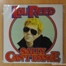 Discos de vinilo: LOU REED - SALLY CAN T DANCE - LP. Lote 179384200