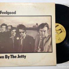 Discos de vinilo: DISCO LP VINILO DR. FEELGOOD – DOWN BY THE JETTY PRIMERA EDICION ESPAÑOLA 1975. Lote 179385513