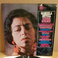 Discos de vinilo: GABRIELA ORTEGA / VERSOS GITANOS ( MANOLETE, CARMEN AMAYA, EL GALLO ) LP - HISPAVOX***/**. Lote 179386261
