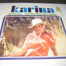 Disques de vinyle: KARINA - LA FIESTA - LAS FLECHAS DEL AMOR 1968 SINGLE. Lote 179395352