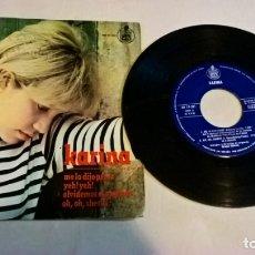 Discos de vinilo: MUSICA SINGLE: KARINA. ME LO DIJO PÉREZ - YEH! YEH! - OLVIDEMOS EL MAÑANA - OH, OH, SHERIFF. Lote 179398997