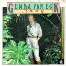 Discos de vinilo: GEMMA VAN ECK - SWAY / LOVE IS THE MAGIC WORD (SINGLE ESPAÑOL, HISPAVOX 1983). Lote 179399025