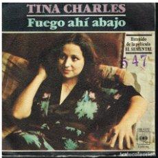 Discos de vinilo: TINA CHARLES - FUEGO AHI ABAJO / CON MI CABEZA ENTRE LAS NUBES - SINGLE 1978. Lote 179522575