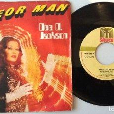 Discos de vinilo: DEE D. JACKSON / METEOR MAN / SINGLE 7 INCH. Lote 179527397