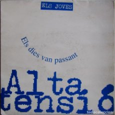 Discos de vinilo: ALTA TENSIÓ-ELS DIES VAN PASSANT, AL·LELUIA RECORDS AS 008. Lote 179528348