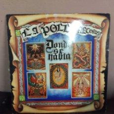 Discos de vinilo: LA POLLA RECORDS - DONDE SE HABLA - OHIUCA 1988. Lote 179529072