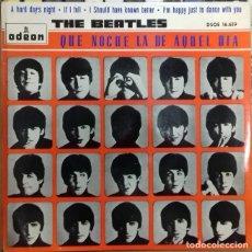 Discos de vinilo: THE BEATLES - QUE NOCHE LA DE AQUEL DIA EP ED. ESPAÑOLA 1964. Lote 179530415