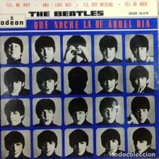 Discos de vinilo: THE BEATLES - QUE NOCHE LA DE AQUEL DIA EP ED. ESPAÑOLA 1964. Lote 179530823