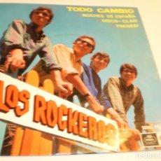 Discos de vinilo: LOS ROCKEROS. TODO CAMBIÓ. NOCHES DE ESPAÑA. DISCO CLAN. FRENESÍ. REGAL 1966 (PROBADO Y SEMINUEVO). Lote 179538232