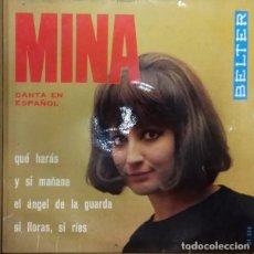 Discos de vinilo: MINA - MINA CANTA EN ESPAÑOL - QUE HARAS EP ED. ESPAÑOLA 1965. Lote 179541596