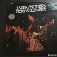 Discos de vinilo: FRANK ZAPPA/ MOTHERS - ROXY & ELSEWHERE . 1974 . SPAIN . 2 LP . Lote 179543602