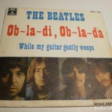 Discos de vinilo: THE BEATLES. OB-LA-DI, OB-LA-DA. WHILE MY GUITAR GENTLY WEEPS. EMI 1969 SPAIN (PROBADO Y BIEN). Lote 179545826