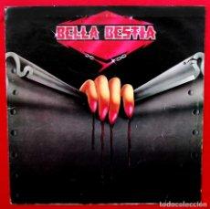 Discos de vinilo: BELLA BESTIA. PRIMER LP. VINILO. AÑO: 1984. SELLO: FEROZ. RECORD 83. EDICIÓN LIMITADA 1000 COPIAS.. Lote 179547935