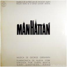 Discos de vinilo: GEORGE GERSHWIN, ZUBIN MEHTA, GARY GRAFFMAN – MANHATTAN (BSO) - LP SPAIN 1979 - CBS MASTERWORKS . Lote 179558095