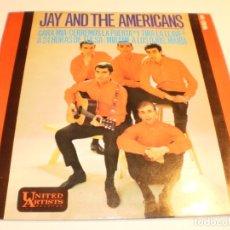 Discos de vinilo: JAY AND THE AMERICANS CARA MÍA.CERREMOS LA PUERTA. A 24 H DE TULSA .MÍRAME UNITED ART 1965 SEMINUEVO. Lote 179559625