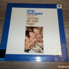 Discos de vinilo: SILVIO RODRIGUEZ - AL FINAL DE ESTE VIAJE. Lote 179819307