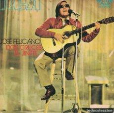 Discos de vinilo: JOSE FELICIANO - DOS CRUCES / EL JINETE (SINGLE ESPAÑOL, RCA 1971). Lote 179943585