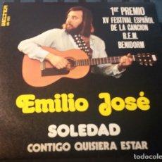 Discos de vinilo: EMILIO JOSE. SOLEDAD Y CONTIGO QUISIERA ESTAR. PREMIO FESTIVAL BENIDORM. BELTER 1973. MUY BIEN CONSE. Lote 179945797
