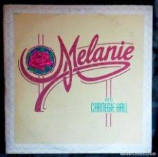 Discos de vinilo: MELANIE – MELANIE AT CARNEGIE HALL 2×LP, EDICIÓN USA 1973 CARPETA DOBLE. Lote 179946032