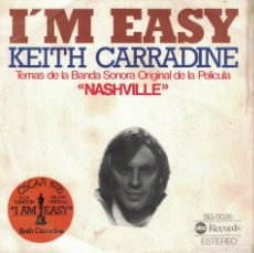 Discos de vinilo: KEITH CARRADINE - I'M EASY / IT DON'T WORRY ME (SINGLE ESPAÑOL, ABC RECORDS 1976). Lote 179946621
