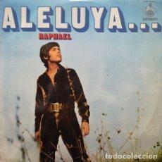 Discos de vinilo: RAPHAEL - ALELUYA - LP 1ª EDICION ESPAÑOLA VINILO #. Lote 179949848