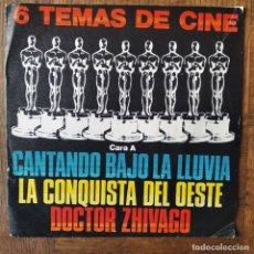 Discos de vinilo: 6 TEMAS DE CINE - CANTANDO BAJO LA LLUVIA, DOCTOR ZHIVAGO, LA CONQUISTA DEL OESTE, NACIDA LIBRE.... Lote 179951222