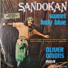 Discos de vinilo: SANDOKAN - BANDA SONORA - SWEET LADY BLUE/ OLIVER ONIONS -. Lote 179951358