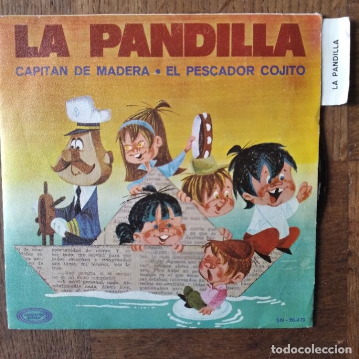 LA PANDILLA - CAPITAN DE MADERA/ EL PESCADOR COJITO - (Música - Discos - Singles Vinilo - Música Infantil)