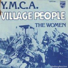 Discos de vinilo: VILLAGE PEOPLE - Y.M.C.A / THE WOMEN (SINGLE PHILIPS 1978). Lote 179954908