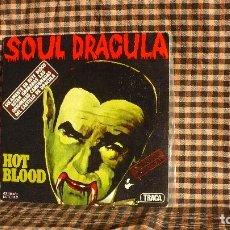 Discos de vinilo: HOT BLOOD – SOUL DRACULA / DRACULA GOES DREAMY,MOVIEPLAY – 02.1168/8. 1977.. Lote 179956457