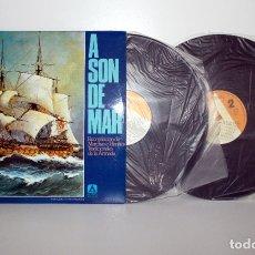 Discos de vinilo: A SON DE MAR, MARCHAS E HIMNOS DE LA ARMADA - DOBLE LP COMO NUEVO SALVE MARINERA. Lote 179958482
