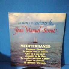 Discos de vinilo: LP - CANTARES Y CANCIONES DE... JOAN MANUEL SERRAT. Lote 179962082