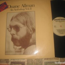 Discos de vinilo: DUANE ALLMAN - AN ANTHOLOGY VOL.II - (-CAPRICORN-1975) OG ESPAÑA ROCK SUREÑO 2 LP'S + INSERT. Lote 179962131