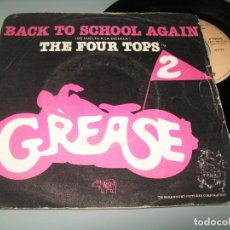 Discos de vinilo: GREASE 2 - THE FOUR TOPS - BACK TO SCHOOL AGAIN ... SINGLE DE RSO - 1982. Lote 180019431