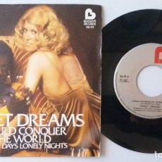 Discos de vinilo: SWEET DREAMS / I COULD CONQUER THE WORLD / LONELY DAYS LONELY NIGHTS / SINGLE 7 INCH. Lote 180025776