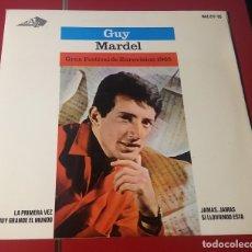 Discos de vinilo: GUY MARDEL. JAMÁS, JAMÁS, SI LLOVIENDO ESTA, LA PRIMERA VEZ, SERA MUY GRANDE EL MUNDO. HISPAVOX 196. Lote 180027921