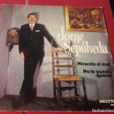 Discos de vinilo: JORGE SEPULVEDA. MIRANDO AL MAR Y NO TE PUEDO QUERER. BELTER 1972. MUY BIEN CONSERVADO.. Lote 180032200