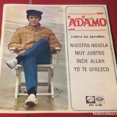 Discos de vinilo: ADAMO. NUESTRA NOVELA, MUY JUNTOS, INCH´ALLAH Y YO TE OFREZCO. EMI 1967. BIEN CONSERVADO.. Lote 180032576