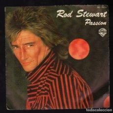 Discos de vinilo: ROD STEWART - PASSION / BETTER OFF DEAD · HISPAVOX, 1980 (PESO: 41 GRAMOS). Lote 180035948