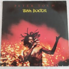 Discos de vinilo: PETER TOSH – BUSH DOCTOR. Lote 180040568