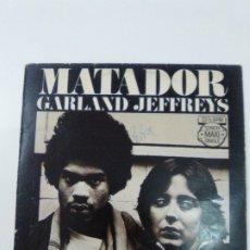 Discos de vinilo: GARLAND JEFFREYS MATADOR ( 1979 A&M HOLLAND ). Lote 180042353