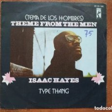 Discos de vinilo: ISAAC HAYES - THEME FROM THE MEN (SG) 1972. Lote 180051372