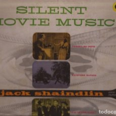 Discos de vinilo: LP SILENT MOVIE MUSIC JACK SHAINDLIN CORAL 57024 USA 1956. Lote 180070701