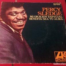 Discos de vinilo: PERCY SLEDGE.MI ORACIÓN ESPECIAL Y BENDITA SEA TU ALMA. ATLANTIC 1969. . Lote 180072133