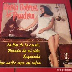 Discos de vinilo: MARIA DOLORES PRADERA. LA FLOR DE LA CANELA, ENGAÑADA, QUE NADIE SEPA... ZAFIRO 1961.. Lote 180072321