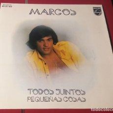 Discos de vinilo: MARCOS. TODOS JUNTOS Y PEQUEÑAS COSAS. PHILIPS 1973.. Lote 180075192