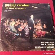 Discos de vinilo: MANOLO ESCOBAR. DE LA PELICULA ME DEBES UN MUERTO.. BELTER 1971.. Lote 180075881
