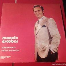 Discos de vinilo: MANOLO ESCOBAR. ARREMANGATE Y TODOS HERMANOS. BELTER 1971.. Lote 180078491