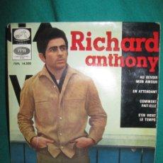 Discos de vinilo: RICHARD ANTHONY. AU REVOIR MON AMOUR + 3. EP EMI. LA VOZ DE SU AMO. 7 EPL 14.200.. Lote 180090451